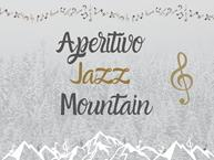 APERITIVO JAZZ MOUNTAIN